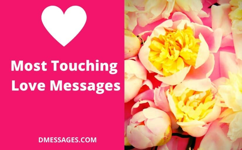 Most touching love messages – Heart Touching love messages in English