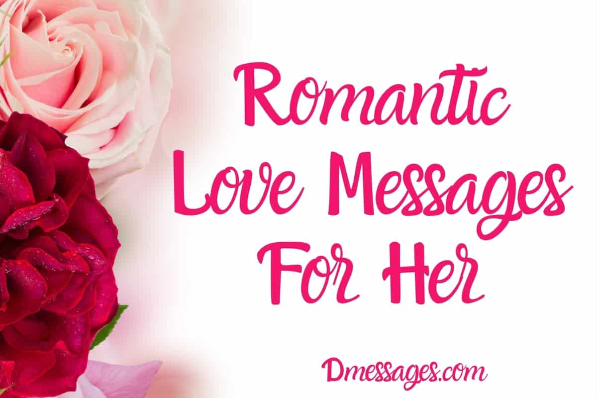 Photo of Love Messages For Her – Romantic and Sweet Love Messages For Her