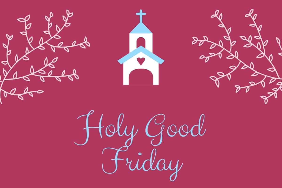 Photo of Happy Good Friday wishes – Good Friday 2020 Quotes Greetings Images