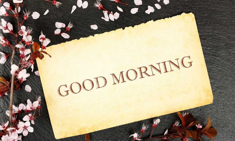 Good Morning Wishes Messages